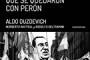 Los que se quedaron con Perón
